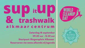 180921 Sup it UP trashwlak World Clean up Day Alkmaar El Kombi SUP